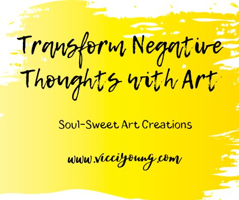text transform negative thoughts with art